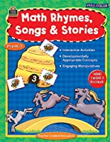 Full-color Math Rhymes, Songs & Stories, Preschool-grade 1