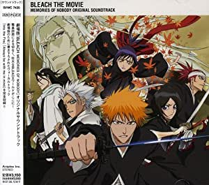 劇場版 BLEACH MEMORIES OF NOBODY Original Soundtrack