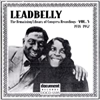 Vol. 5-Leadbelly 1938-1942