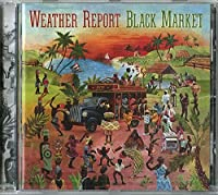 Black Market by Weather Report (2008-06-03)