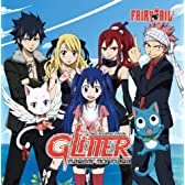Glitter/神巫詞 (限定盤)(DVD付) (数量限定FAIRY TAILストラップ付)