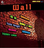 "RIDDIM ATTACK VOL.2 ""WALL"""
