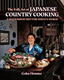 The Folk Art of Japanese Country Cooking: A Traditional Diet for Today's World
