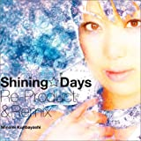 Shining☆Days Re-Product&Remix&PV