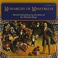 Monarchs of Minstrelsy: Monarchs of Minstrelsy