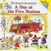 Richard Scarry's a Day at the Fire Station (Richard Scarrys)