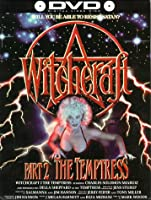 Witchcraft Part 2: The Temptress
