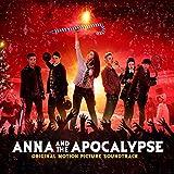 アナと世界の終わり [Explicit] (オリジナル・サウンドトラック)