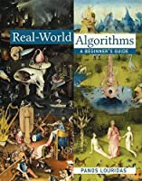 Real-World Algorithms: A Beginner's Guide (The MIT Press)