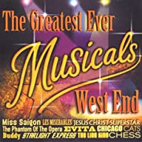 The Greatest Ever Musicals: West End