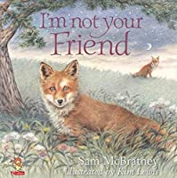 I'm Not Your Friend (Picture Lions)