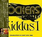 ロッカーズ:グラデュエーション・イン・ザイオン 1978-1982