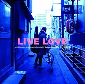 LIVE LOVE(DVD付)  [ROSE-103]