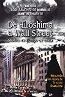 DE HIROSHIMA A WALL STREET. MISTICA EN TIEMPO DE CRISIS