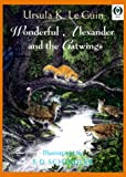 Wonderful Alexander and the Catwings (Orchard Paperbacks)