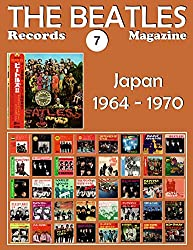 The Beatles Records Magazine - No. 7 - Japan (1964 - 1970): Full Color Discography (English Edition)