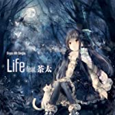 Life feat.茶太