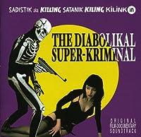 Diabolikal Superkriminal