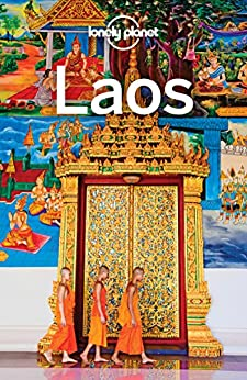Lonely Planet Laos (Travel Guide) by [Planet, Lonely, Morgan, Kate, Bewer, Tim, Ray, Nick, Waters, Richard]