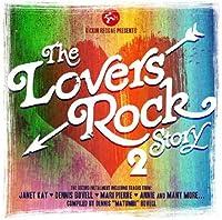 Lovers Rock Story 2