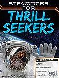 Steam Jobs for Thrill Seekers (Edge Books)