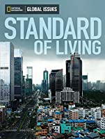 Standard of Living (National Geographic Global Issues)