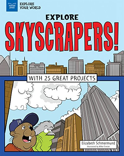 Explore Skyscrapers!: With 25 Great Projects (Explore Your World)