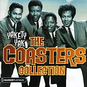 Yakety Yak: The Coasters Collection