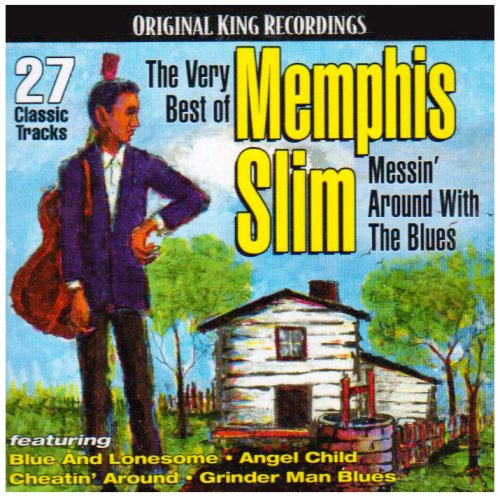 Very B.O. Memphis Slim: Messin Around With the