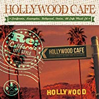 HOLLYWOOD CAFE ‐Re.CARIFORNIA LIFE STYLE‐