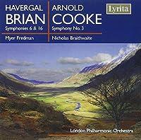 Havergal Brian: Symphonies Nos. 6 & 16; Arnold Cooke: Symphony No. 3 by Fredman: cnd/Braithwaite: cn (2008-06-10)