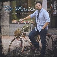 Todo Saldra Bien by Tito Morales (2013-05-03)