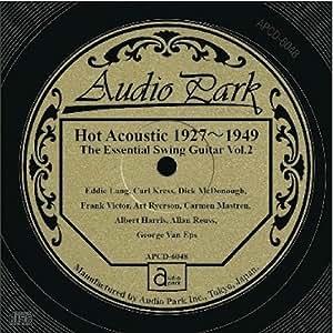 ジ・エッセンシャル・スイング・ギター 第二集 Hot Acoustic 1927~1949  [APCD-6048] ■The Essential Swing Guitar Vol.2