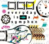 everyday is a symphony 画像