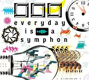 everyday is a symphony
