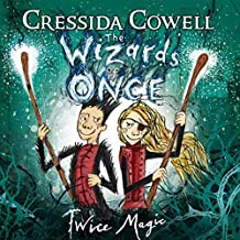 Twice Magic: The Wizard of Once, Book 2
