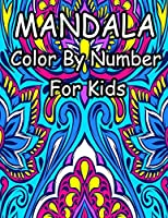 Mandala Color by Number for Kids: Beautiful Color by Number Mandalas