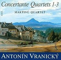 Vranicky:Concertante Quartets Nos 1 3