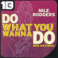 Nile Rodgers - Do What You Wanna Do Remixies [Japan CD] XQKF-1085 by Nile Rodgers