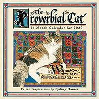 The Proverbial Cat 2020 Calendar: Feline Inspirations