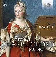 French Harpsichord Music by PieterJan Belder (2016-04-01)