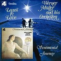 Learn to Love/Sentimental Journey