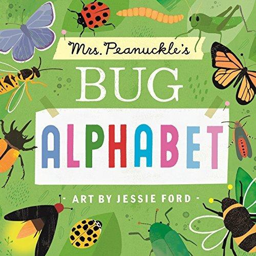 Mrs. Peanuckle's Bug Alphabet (Mrs. Peanuckle's Alphabet Library)