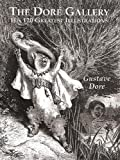 The Doré Gallery: His 120 Greatest Illustrations (Dover Fine Art, History of Art)