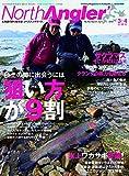 North Angler's 2019年3・4月合併号 (2019-02-08) [雑誌]