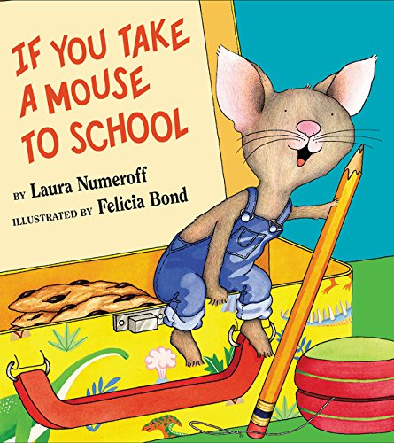 If You Take a Mouse to School (If You Give...)の詳細を見る