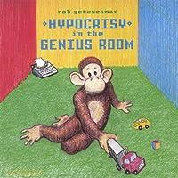 Hypocrisy in the Genius Room