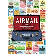 Airmail: Women of Letters: Women of Letters