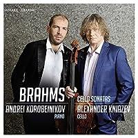Brahms: Cello Sonatas Nos.1-3 by Alexander Kniazev