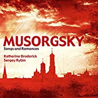 Mussorgsky: Songs and Romances